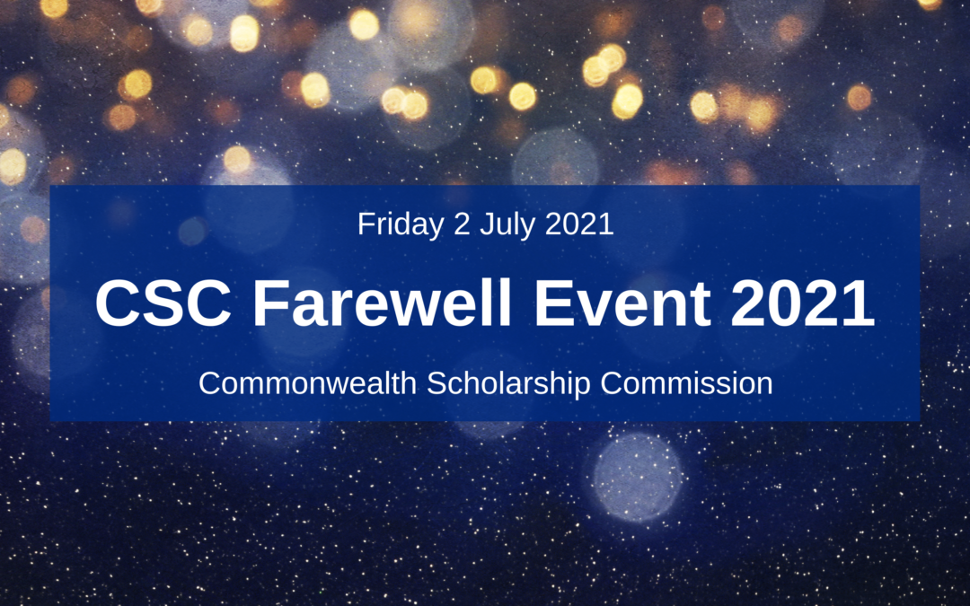CSC Farewell Event 2021 for Commonwealth Scholars